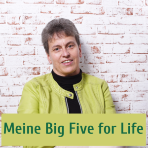 Meine Big Five for Life